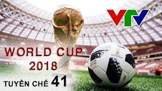 [Tuyền chế #41] WORLD CUP 2018 - VTV Và Chuyện Bản Quyền
