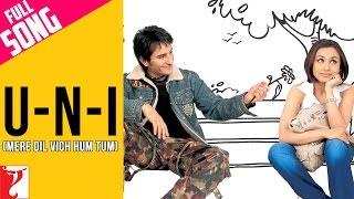 download lagu U-n-i Mere Dil Vich Hum Tum - Full Song gratis
