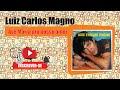 Luiz Carlos Magno   Ave Maria Pro Nosso Amor (visite No Orkut Conheço Tudo De Músicas Bregas)