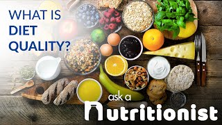 What Is Diet Quality?