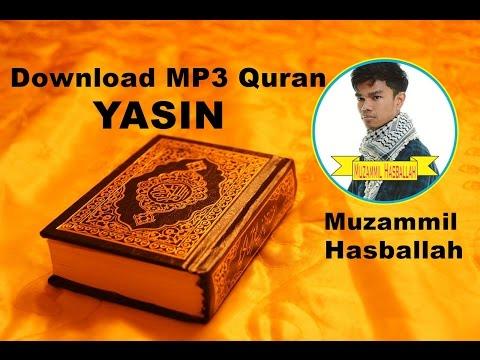 [Download MP3 Quran] - 036 Yasin by Muzammil Hasballah