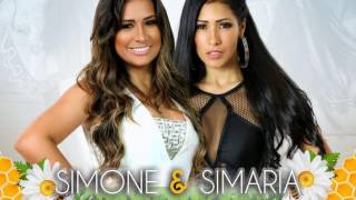 O Nosso Santo Bateu - Simone e Simaria