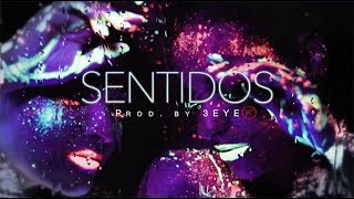 "Bad Bunny Type Beat - Sentidos ""Trap/R&B Instrumental"""