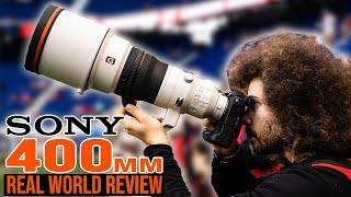 SONY 400mm f2.8 G Master Real World Review