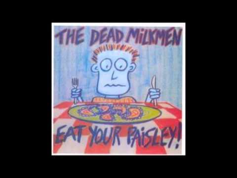 Dead Milkmen - Happy Is