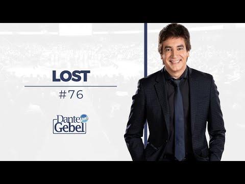 Dante Gebel #76 | Lost