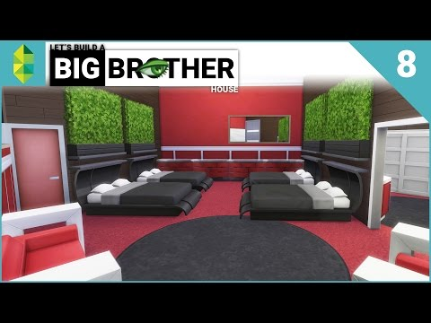 Let's Build a Big Brother House - Part 8