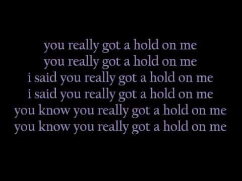 You Really Got a Hold on Me by Smokey Robinson & The Miracles lyrics