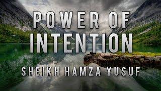 [Funny Story] Sheikh Hamza Yusuf | Power of Intention