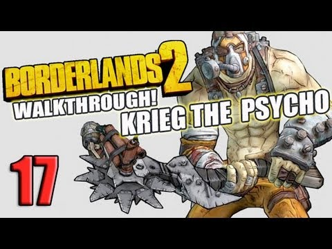 17 Krieg The Psycho Borderlands 2 Wildlife Preservation Part 17 Walkthough Lets Play HD)