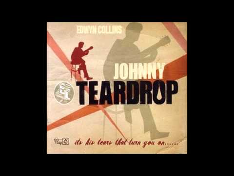 Edwyn Collins - Johnny Teardrop