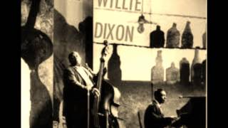 Watch Willie Dixon The Little Red Rooster video