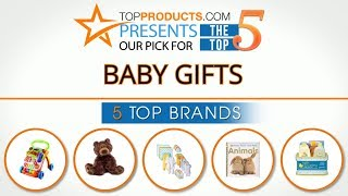 Best Baby Gift Reviews 2017 – How to Choose the Best Baby Gift