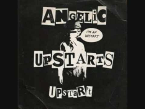 Angelic Upstarts - Im An Upstart