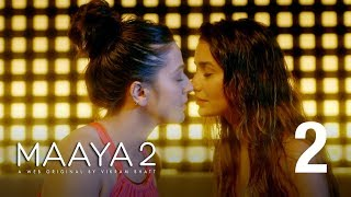 Maaya 2 | Ep - 2 | Watch all the episodes only on JioCinema
