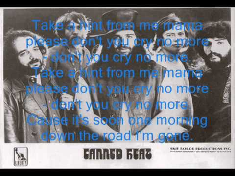 Canned Heat On the road again (with lyrics)