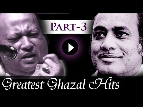 Greatest Ghazal Hits Songs - Part 3 - Mehdi Hassan - Nusrat...