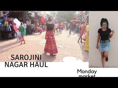 Sarojini Nagar Haul