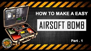 HOW TO MAKE EASY A AIRSOFT BOMB part.1