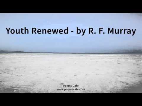 Youth Renewed   by R  F  Murray