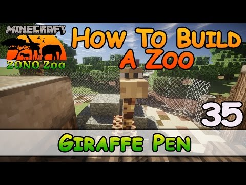 Zoo In Minecraft :: Giraffe Pen :: How To Build :: E35:: Z One N Only