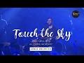 Touch the Sky - Jad Gillies - Hillsong Church