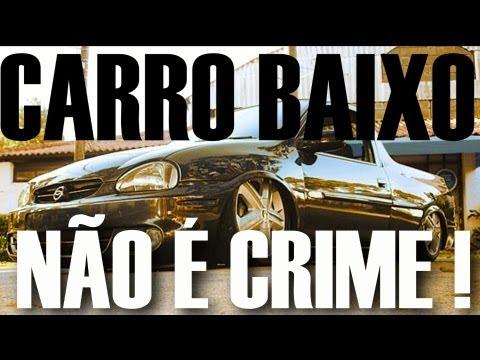 Carro Rebaixado Não é Crime! Saiba Porque!