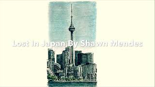 Lost In Japan By Shawn Mendes Cover