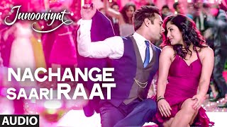 Download Nachange Saari Raat Full Song | JUNOONIYAT | Pulkit Samrat,Yami Gautam| T-Series 3Gp Mp4