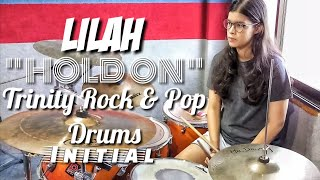 """ HOLD ON "" Trinity Rock & Pop(Drums) Initial Grade By LILAH"