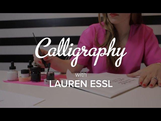 Learn Calligraphy with Lauren Essl