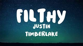 Download Lagu Justin Timberlake - Filthy [LYRICS] Gratis STAFABAND