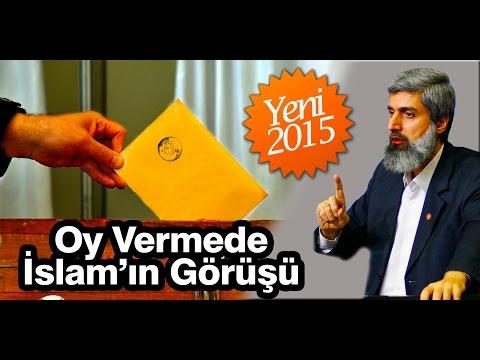 Oy vermede bizlere İslam'ın görüşünü anlatır mısınız? (Yeni - 2015)  | Alparslan KUYTUL Hocaefendi