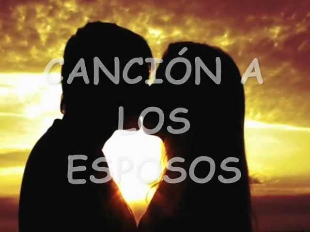 Canción a los Esposos - P. Aicardo Alzate