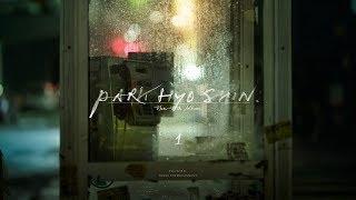 박효신 (Park Hyo Shin)_ 별 시(別 時) (The Other Day)_ Official MV