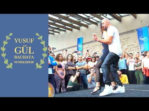 YUSUF GÜL BACHATA WORKSHOP  (Bachata Lesson Videos)