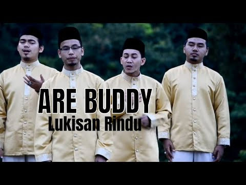 ARE BUDDY — Lukisan Rindu (official video)