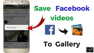 How to Save Facebook Videos in Gallery Without any Android app ! just one click