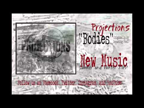 Projections - Bodies (Drowning Pool Cover) DOWNLOAD FOR FREE!