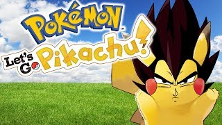 Let's Go Vegetachu | Vegeta Plays Pokemon: Let's Go, Pikachu! | Renegade For Life