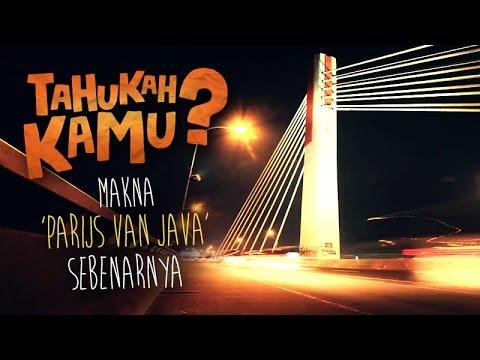 Tahukah Kamu Makna 'Parijs van Java' Sebenarnya?