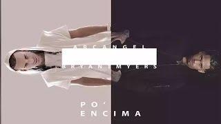 Arcangel Po Encima ft Bryant Myers Official Audio