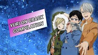?Yuri on Ice Crack Compilation!!!?