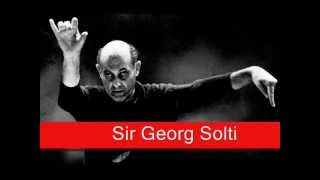 Sir Georg Solti Wagner Götterdämmerung 39 Siegfried 39 S Funeral March 39