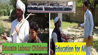 Education For Kids | Educate Labour Children | Usman Khan Hasrat