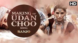 Making Of Udan Choo Song | Banjo | Riteish Deshmukh, Nargis Fakhri