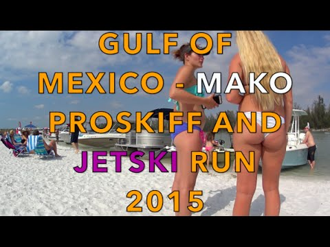 MAKO Pro Skiff 17 and Yamaha Jetski Gulf of Mexico Run 2015