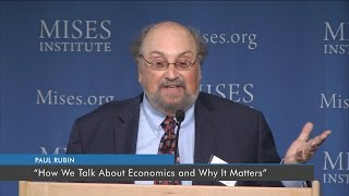 How We Talk About Economics and Why It Matters | Paul Rubin