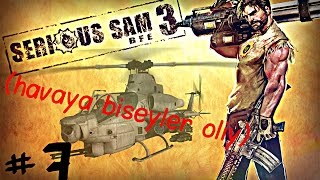 Serious sam 3: BFE #7 / NOPE :(