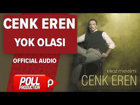 Cenk Eren - Yok Olası - ( Official Audio )